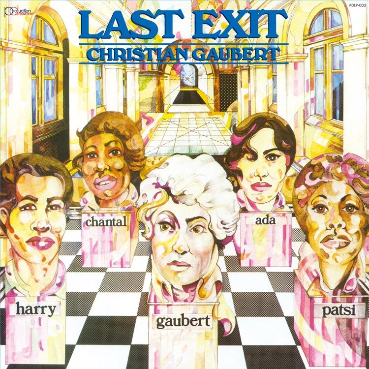 Last Exit led by Christian Gaubert (ラスト・イグジット by クリスチャン・ゴベール) - St (1979) [PDCD-003]