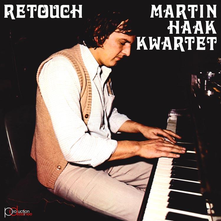 Martin Haak Kwartet (マルティン・ハーク・カルテット) - Retouch (レタッチ) [PDCD-034]