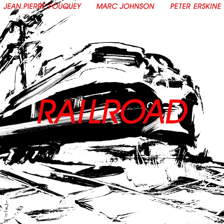 Jean-Pierre Fouquey (ジャン・ピエール・フーケ) - Railroad (レイルロード) [PDCD-037]