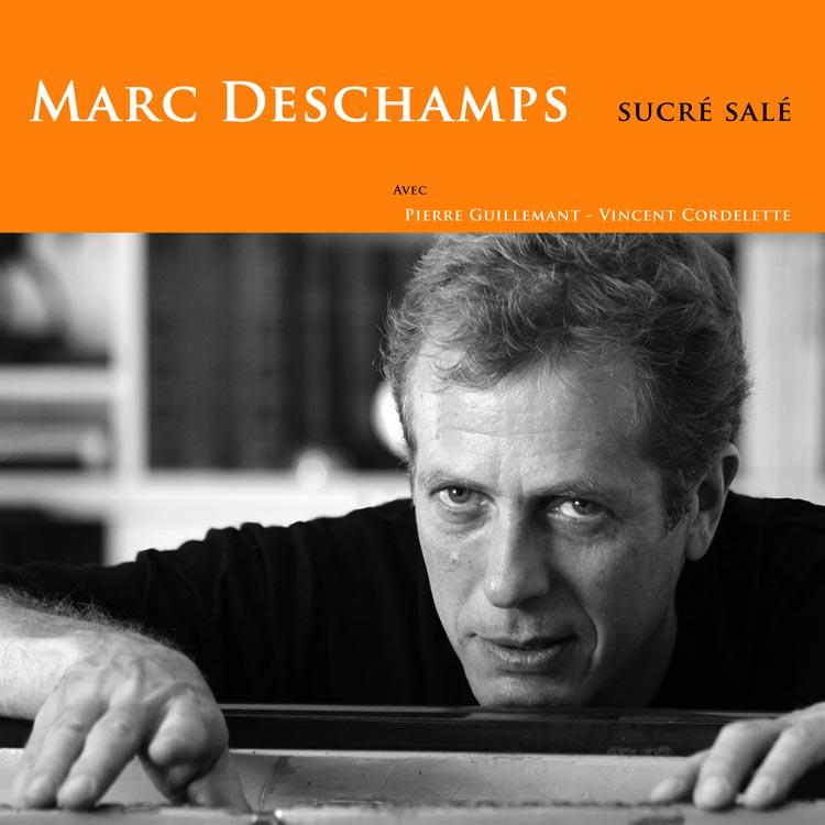 Marc Deschamps (マルク・デシャン) - Sucre sale (シュクレ・サレ) [PDCD-049]