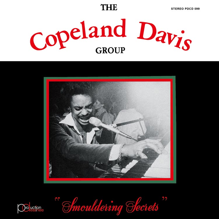 The Copeland Davis Group (コープランド・デイヴィス・グループ) - Smouldering secrets (スモウルダリング・シークレッツ) [PDCD-099]