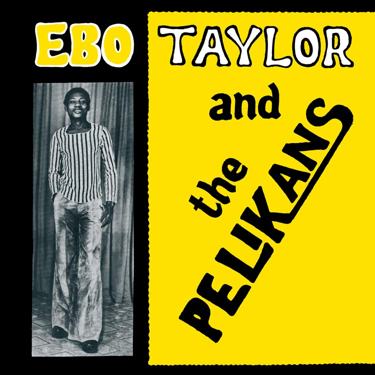 liner notes/解説担当 | PDSF-178 Ebo Taylor and the Pelikans – St
