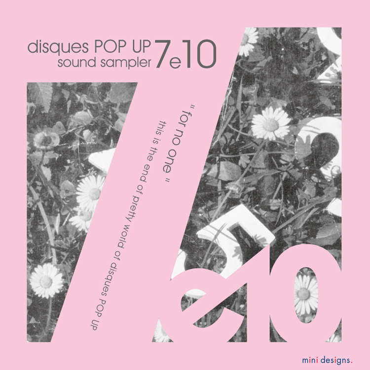 "Mix CD/DJミックス | disques POP UP 7e10 ""for no one"" [disques POP UPシリーズ]"
