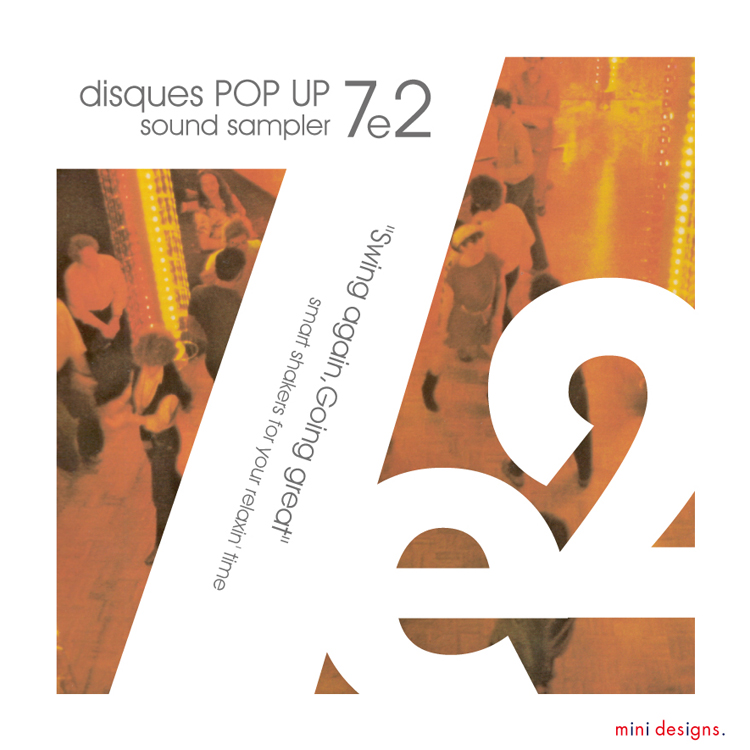 """Mix CD/DJミックス   disques POP UP 7e2 """"Swing again, Going great"""" [disques POP UPシリーズ]"""