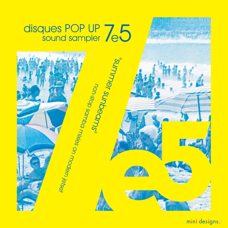 "Mix CD/DJミックス | disques POP UP 7e5 ""summer sunbeams"" [disques POP UPシリーズ]"