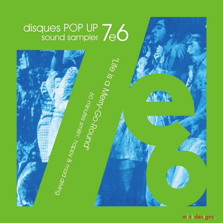 "Mix CD/DJミックス | disques POP UP 7e6 ""Life is a Merry-Go-Round"" [disques POP UPシリーズ]"