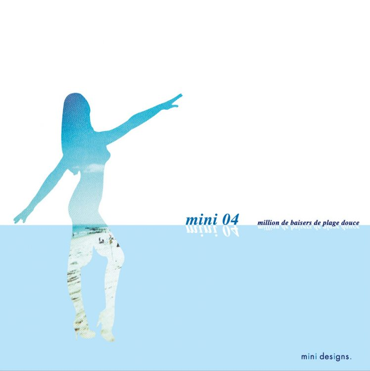 "Mix CD/DJミックス | mini 04 ""million de baisers de plage douce"" [mini シリーズ]"