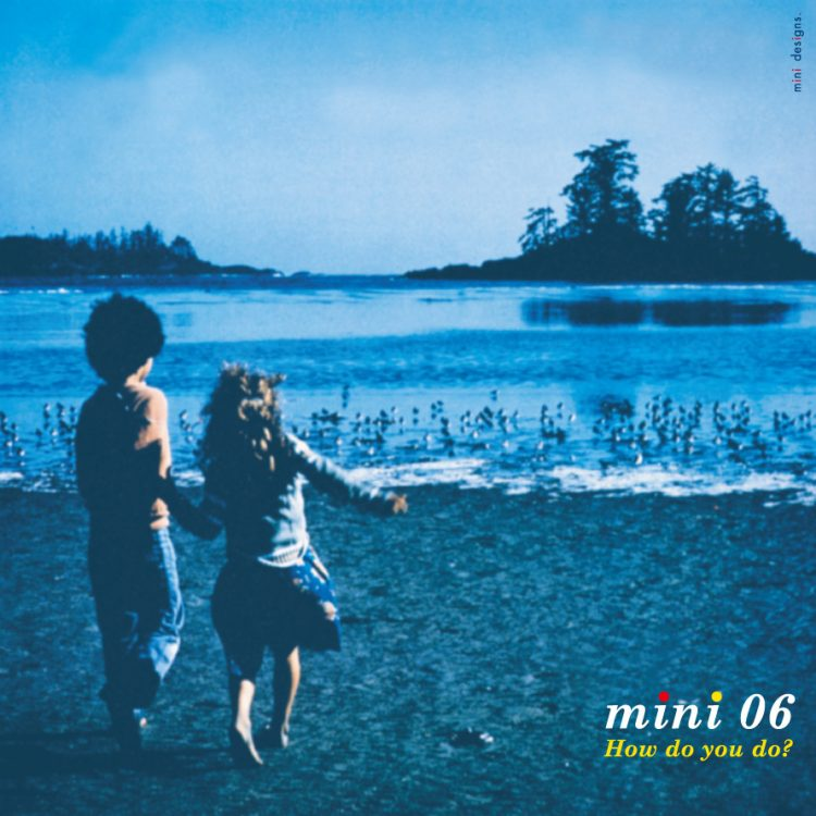 "Mix CD/DJミックス | mini 06 ""How do you do?"" [mini シリーズ]"