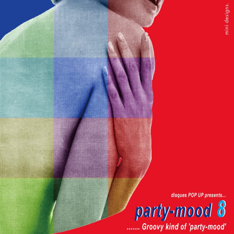 """Mix CD/DJミックス   party-mood 08 """"Groovy kind of 'party-mood'"""" [party-mood シリーズ]"""