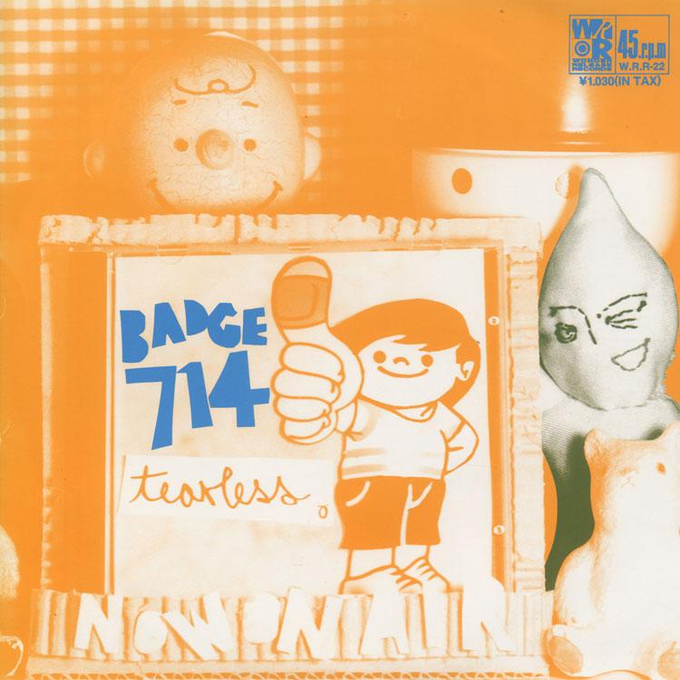 Badge 714 (バッジ714) – Tearless
