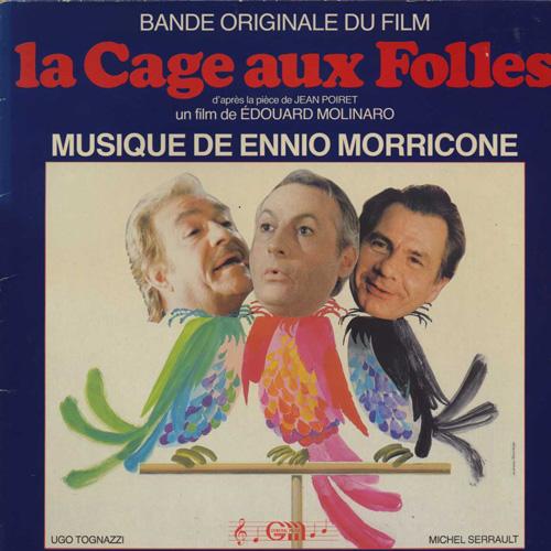 Ennio Morricone (エンニオ・モリコーネ) - La cage aux folles [Il Vizietto] (ミスター・レディ・ミスター・マダム)