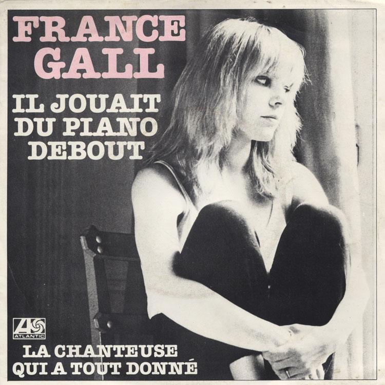 France Gall  (フランス・ギャル) – Il Jouait Du Piano Debout (彼は立ったままピアノを弾いていた)