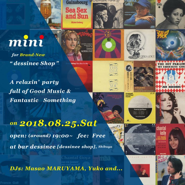 "party/イベント | m i n i 20180825 for brand-new ""dessinee shop"" @bar dessinee"