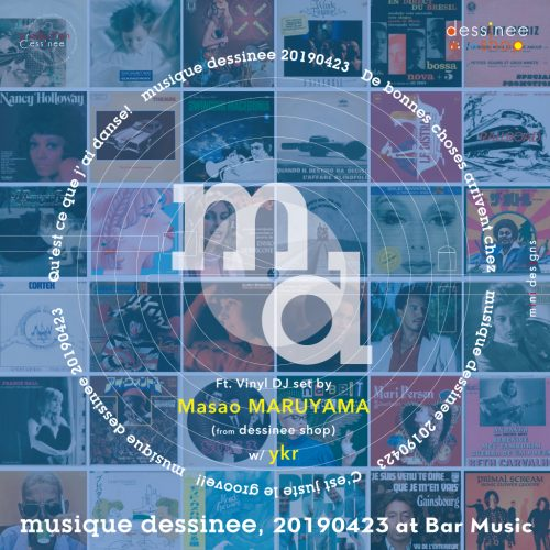 Party/イベント | musique dessinee 20190423 at Bar Music, Shibuya