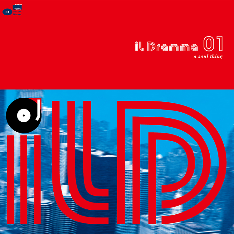 il Dramma 01 [A Soul Thing] - Mixed by DJ ilD