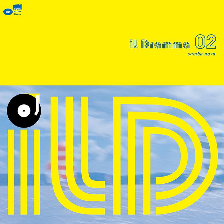 il Dramma 02 [Samba Nova] – Mixed by DJ ilD @ Mixcloud