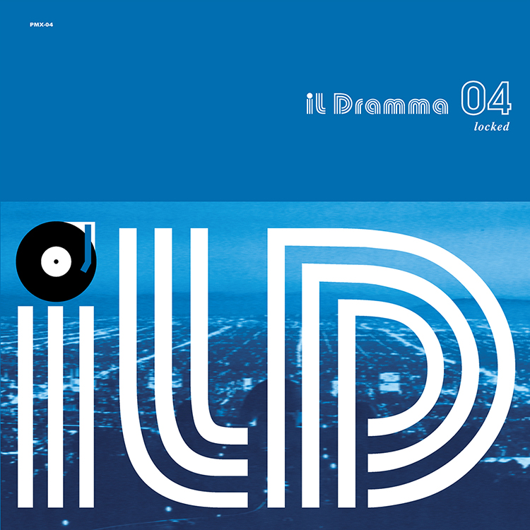 Mix CD/DJミックス | il Dramma 04 [Locked] – Mixed by DJ ilD [il Dramma シリーズ]
