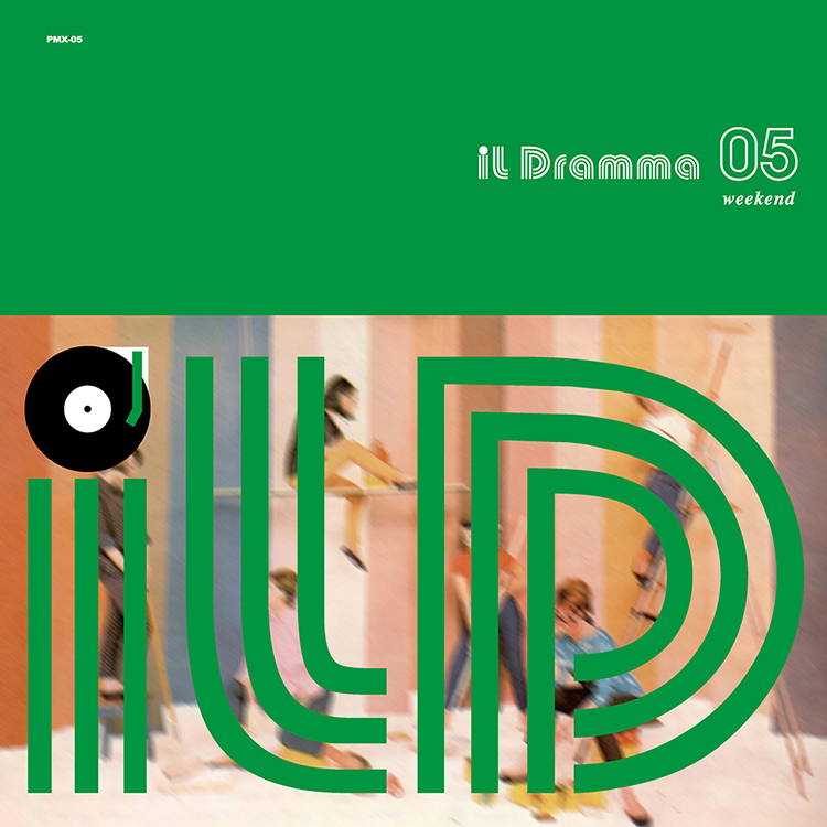 Mix CD/DJミックス | il Dramma 05 [Weekend] – Mixed by DJ ilD [il Dramma シリーズ]