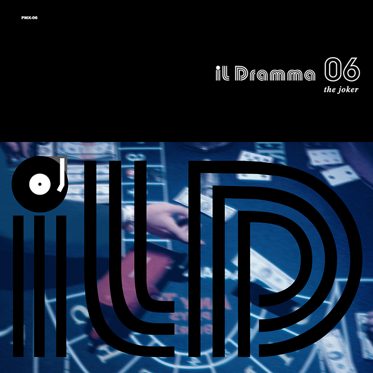 Mix CD/DJミックス | il Dramma 06 [Joker] – Mixed by DJ ilD [il Dramma シリーズ]