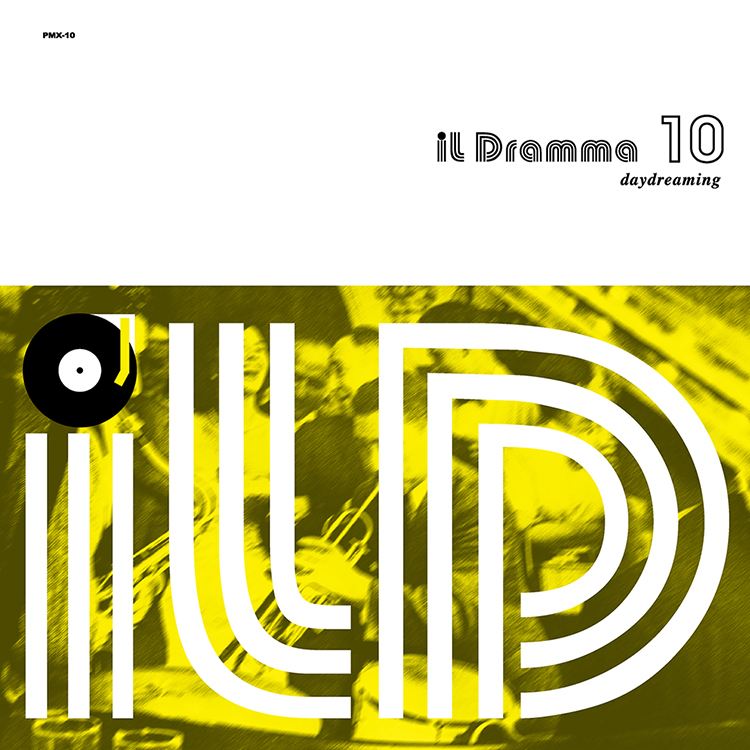 Mix CD/DJミックス | il Dramma 10 [Daydreaming] – Mixed by DJ ilD [il Dramma シリーズ]
