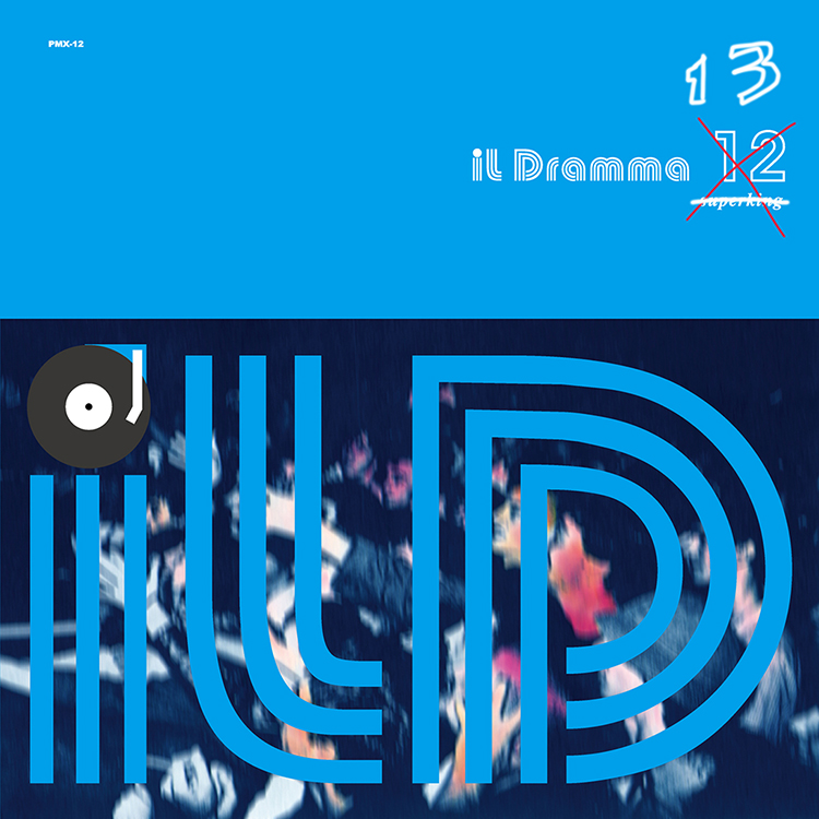 Mix CD/DJミックス | il Dramma 13 [Missing#] – Mixed by DJ ilD [il Dramma シリーズ]