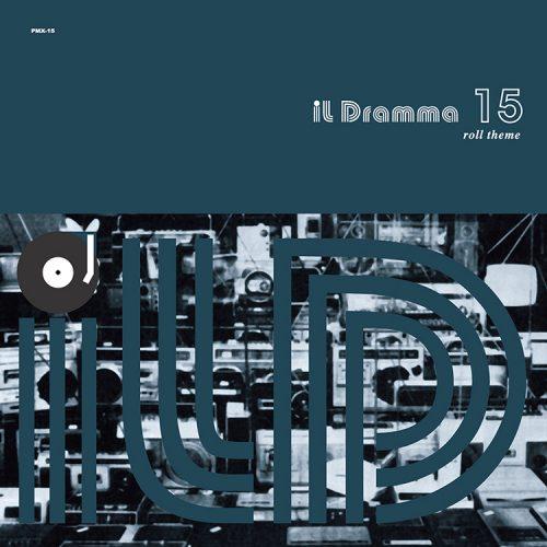 Mix CD/DJミックス | il Dramma 15 [Roll Theme] – Mixed by DJ ilD [il Dramma シリーズ]