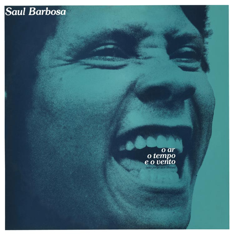 Saul Barbosa (サウル・バルボーザ) - O ar o tempo e o vento (Sao Jorge dos Ilheus) (空、時、そして風 (ウ・アール・ウ・テンポ・イ・ウ・ヴェント)) (New CD)
