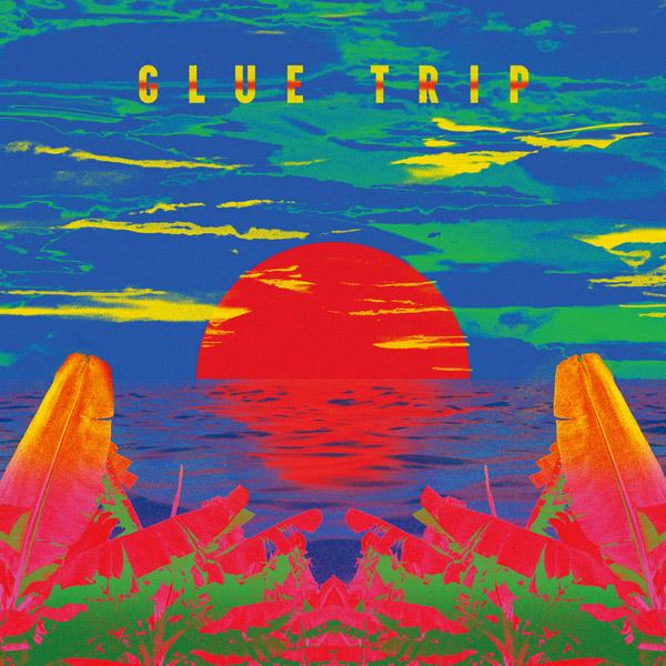 Glue Trip (グルー・トリップ) – Glue Trip (グルー・トリップ)