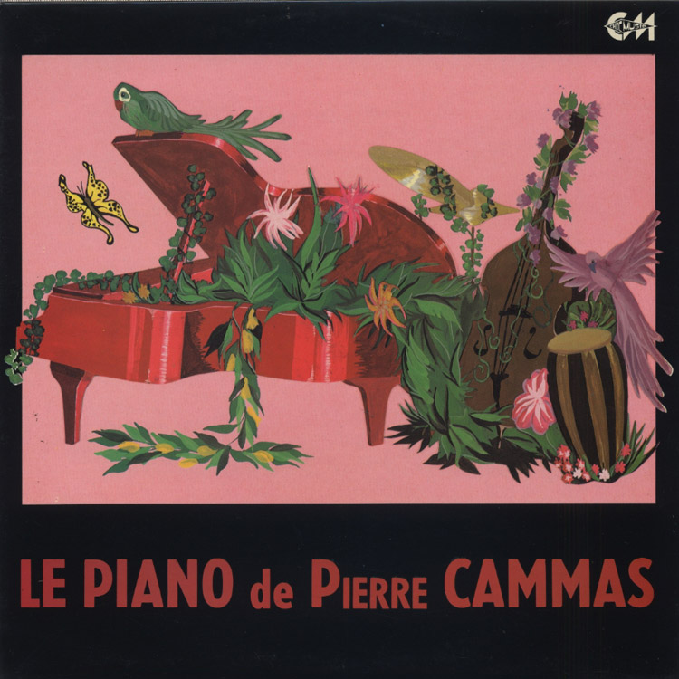 Pierre Cammas (ピエール・カマス) – Le Piano de Pierre Cammas [Original] (ル・ピアノ・ドゥ・ピエール・カマス)