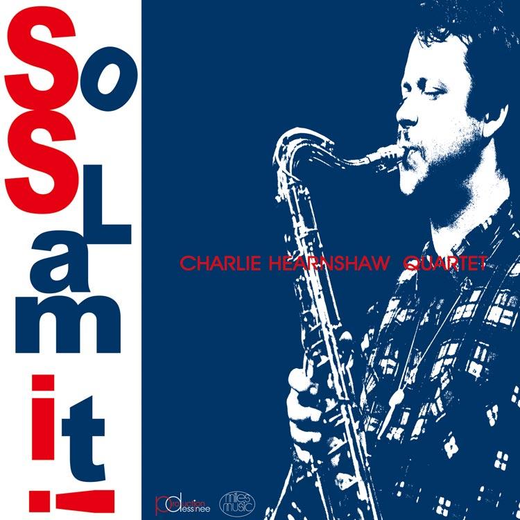 liner notes/解説担当 | PDCD-001 Charlie Hearnshaw Quartet – So slam it !
