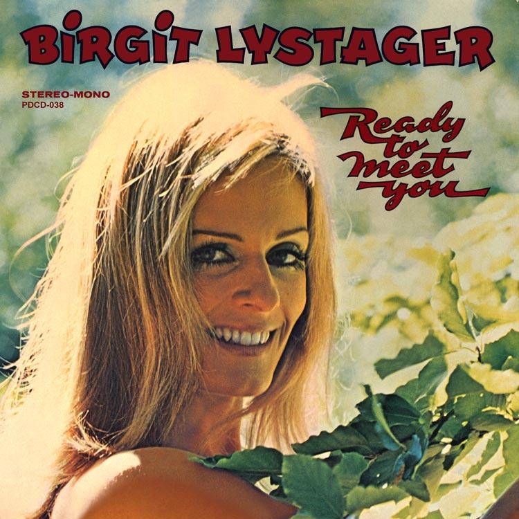 Birgit Lystager (ビアギッテ・ルゥストゥエア) - Ready to meet you (レディ・トゥ・ミート・ユー) [PDCD-038]