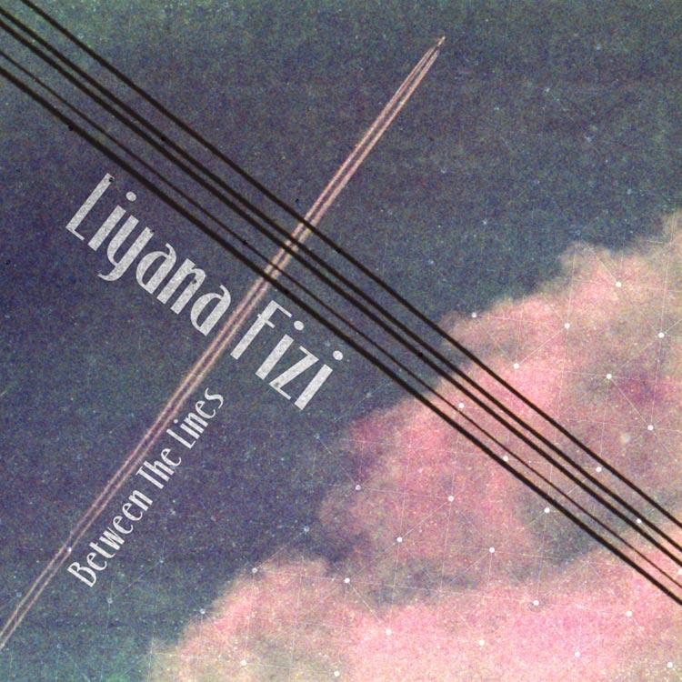 Liyana Fizi (リヤナ・フィジー) - Between the lines (ビトウィーン・ザ・ラインズ) [PDCD-070]