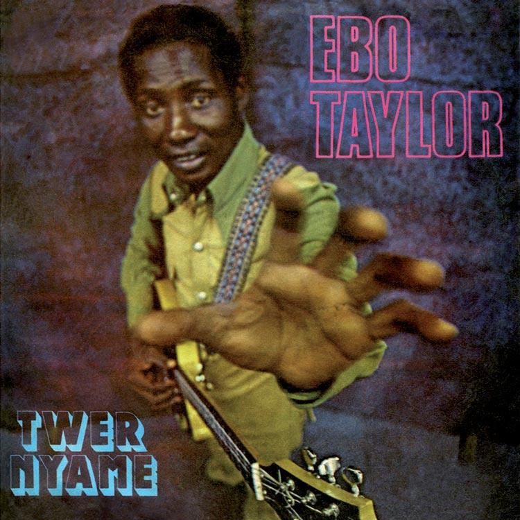 Ebo Taylor (エボ・テイラー) - Twer nyame (ツゥェ・ニャメ) [PDSF-079]