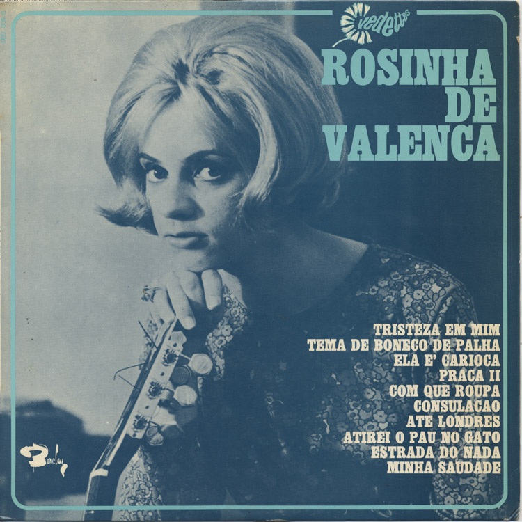 Rosinha de Valenca (ホジーニャ・ヂ・ヴァレンサ) – St (1963)