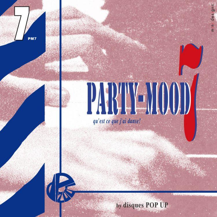 Mix CD/DJミックス   party-mood 07 [party-mood シリーズ]