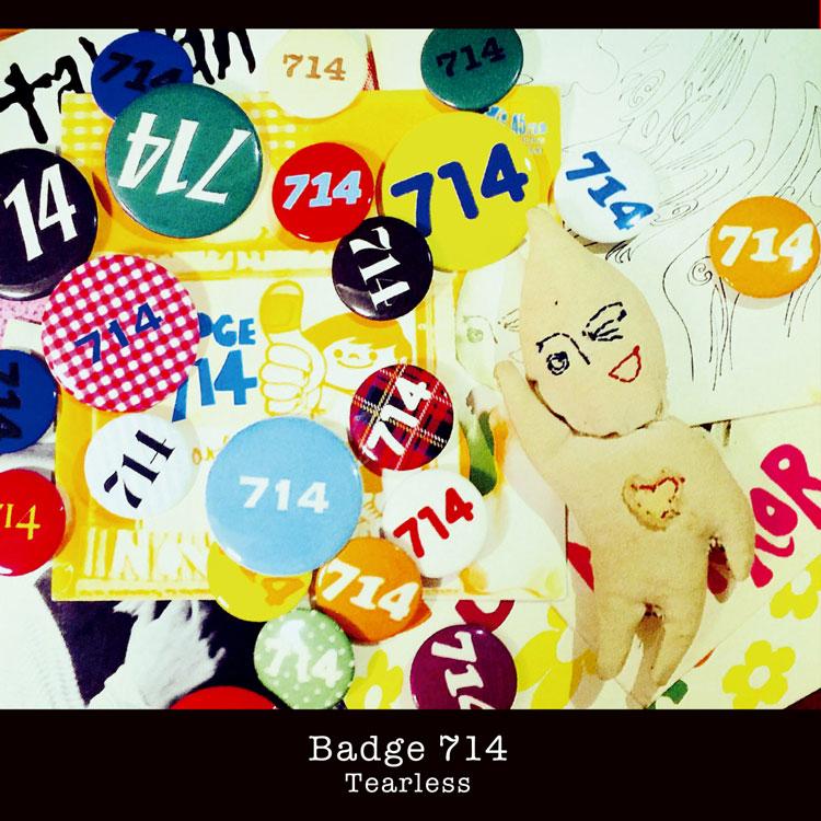 "Badge 714 (バッジ 714) - Tearless (New 7"")"