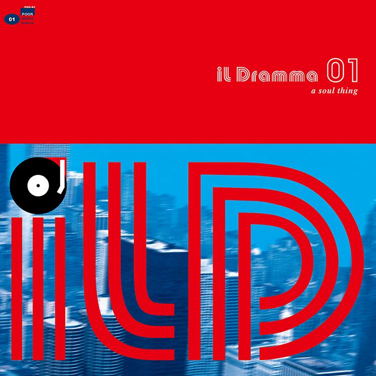 Mix CD/DJミックス | il Dramma 01 [A Soul Thing] [il Dramma シリーズ]