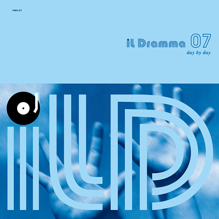 il Dramma 07 [Day by Day] – Mixed by DJ ilD @ Mixcloud