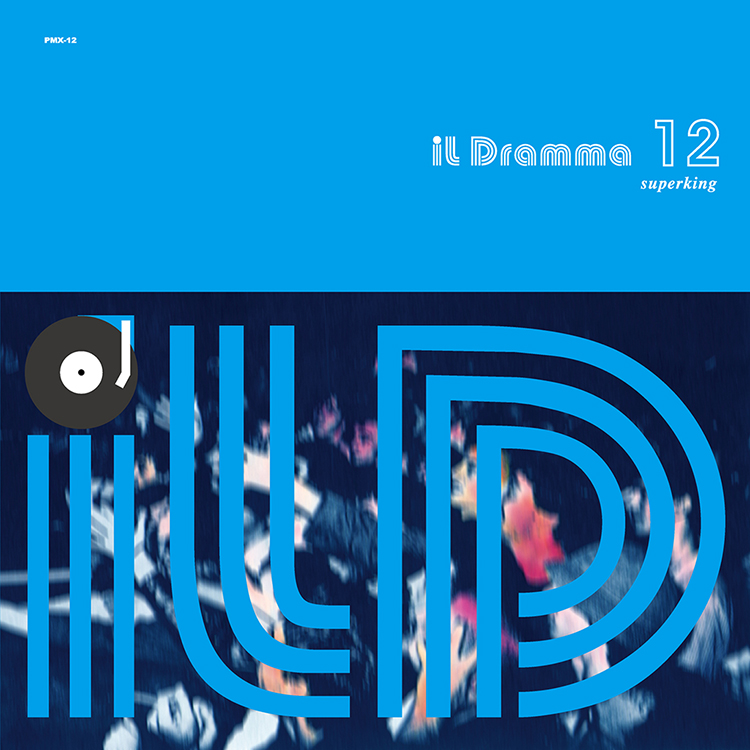 il Dramma 12 [Superking] – Mixed by DJ ilD @ Mixcloud